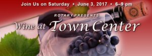 Wine at Town Center – Saturday, June 3rd 6-9pm