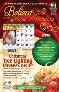 EDH Town Center Holiday Activities | Mark Your Calendar | Believe in the Magic of the Holidays | Santa Photos | Evening Carriage Rides | Santa Run Finale with Fireworks | Christmas Tree Lighting